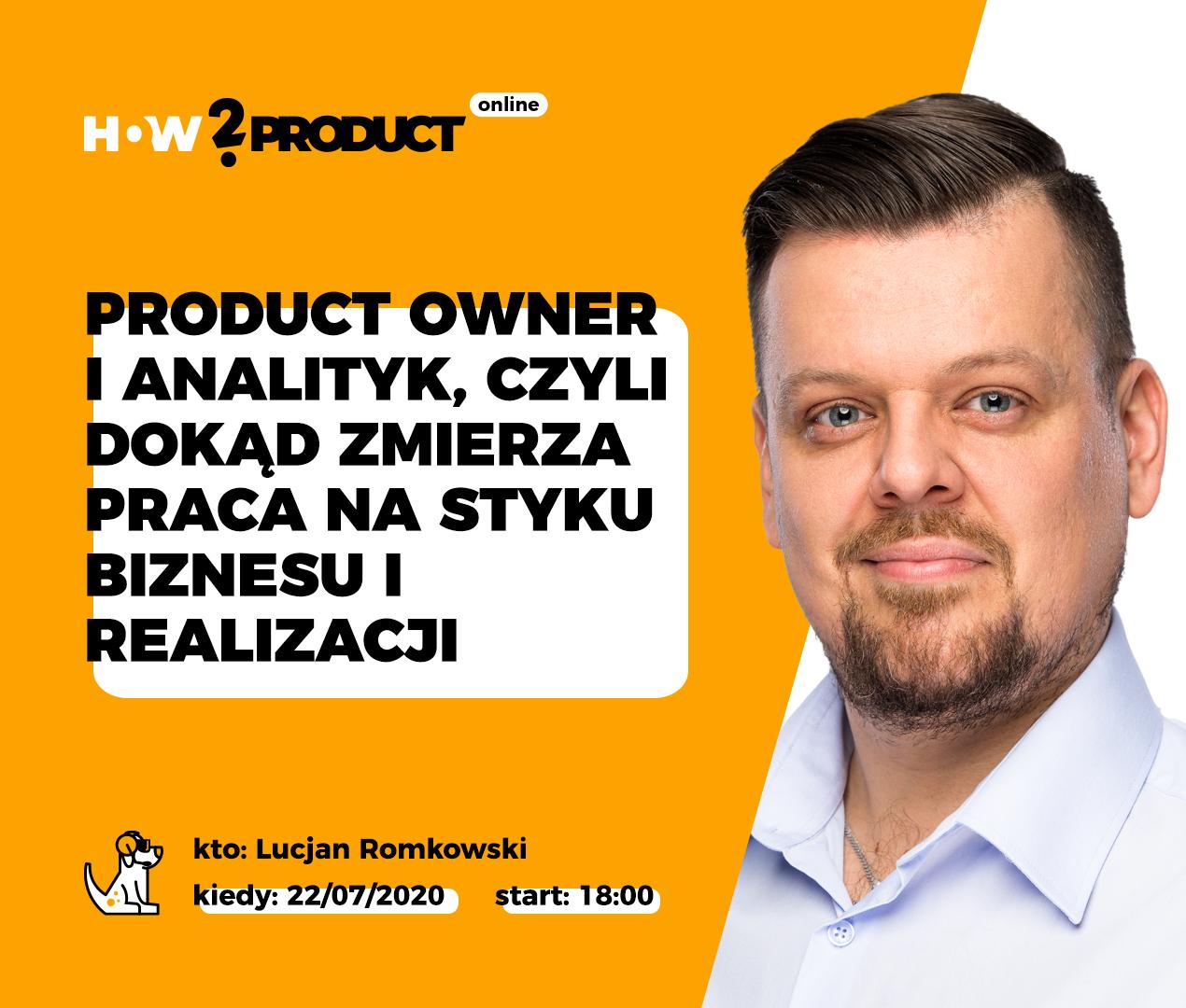 Product Owner i Analityk Biznesowy, czyli o tym jak pracuje się na styku biznesu i realizacji